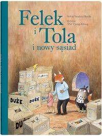 Felek i Tola i nowy sąsiad - Sylvia VandenHeede
