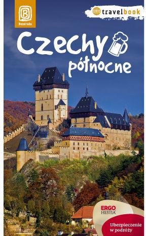 Czechy północne. Travelbook. Wydanie 1 - dostawa GRATIS!.