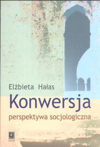Konwersja perspektywa socjologiczna