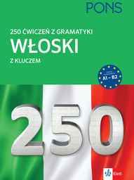 250 ćwiczeń gramatyka włoski ZAKŁADKA DO KSIĄŻEK GRATIS DO KAŻDEGO ZAMÓWIENIA