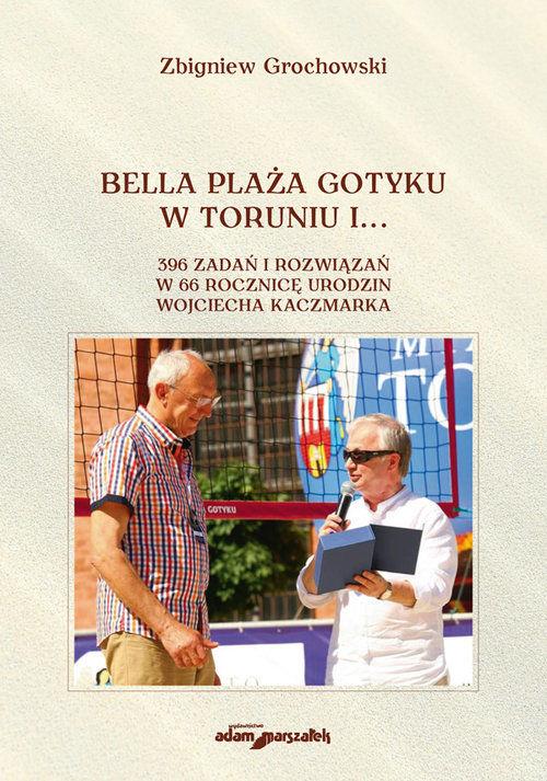 Bella Plaża Gotyku w Toruniu i... ZAKŁADKA DO KSIĄŻEK GRATIS DO KAŻDEGO ZAMÓWIENIA