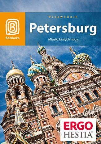 Petersburg. Miasto białych nocy. Wydanie 5 - Ebook.
