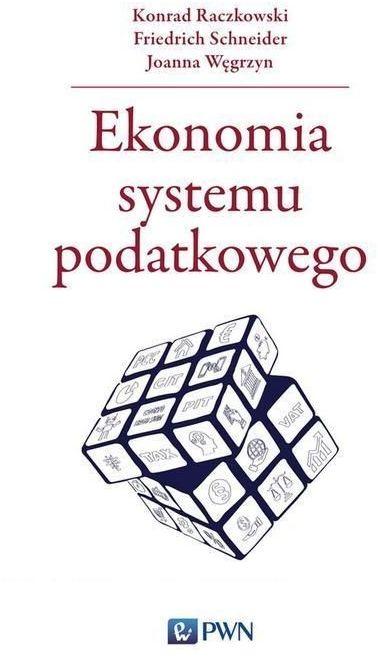 Ekonomia systemu podatkowego ZAKŁADKA DO KSIĄŻEK GRATIS DO KAŻDEGO ZAMÓWIENIA