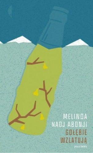 Gołębie wzlatują - Melinda Nadj Abonji