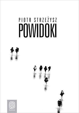 Powidoki. Wydanie 1 - Ebook.