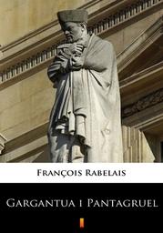 Gargantua i Pantagruel - Ebook.