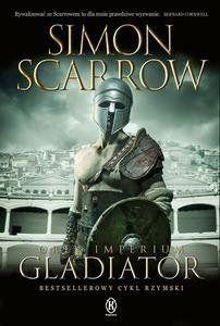 Orły imperium 9. The Gladiator - Simon Scarrow