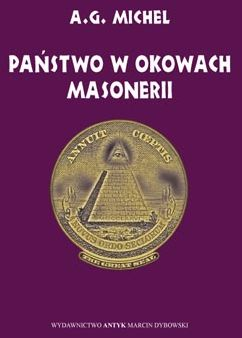 Państwo w okowach masonerii