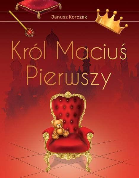Król Maciuś Pierwszy wyd. ekskluzywne - Janusz Korczak