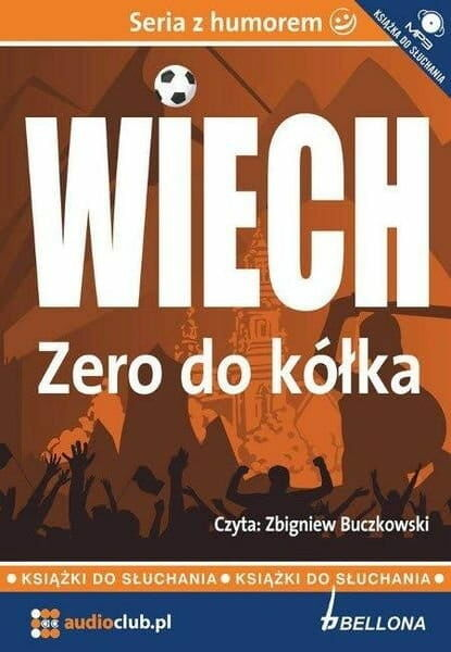 Zero do kółka Stefan Wiech Wiechecki Audiobook