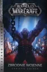 World of WarCraft. Zbrodnie wojenne ZAKŁADKA DO KSIĄŻEK GRATIS DO KAŻDEGO ZAMÓWIENIA