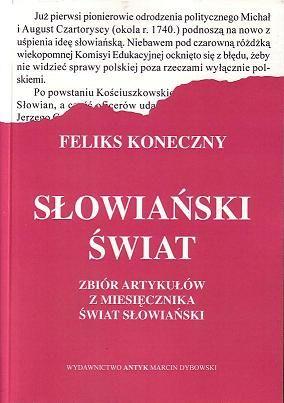 Słowiański Świat. Zbiór artykułów z miesięcznika Świat Słowiański
