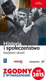 Historia i społeczeństwo Swojskość i obcość Podręcznik ZAKŁADKA DO KSIĄŻEK GRATIS DO KAŻDEGO ZAMÓWIENIA