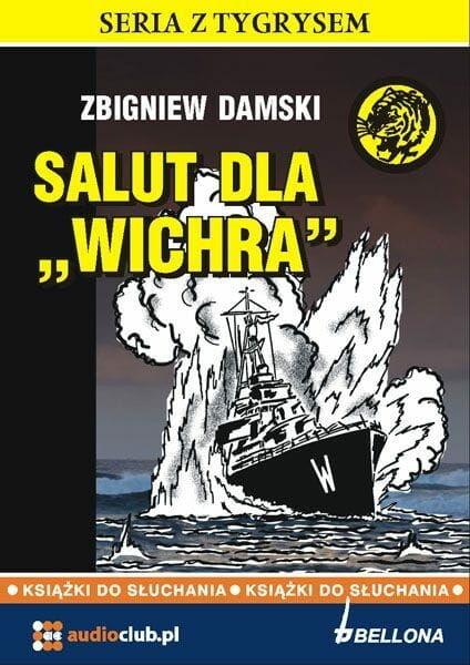 Salut dla &quot Wichra&quot Zbigniew Damski audiobook