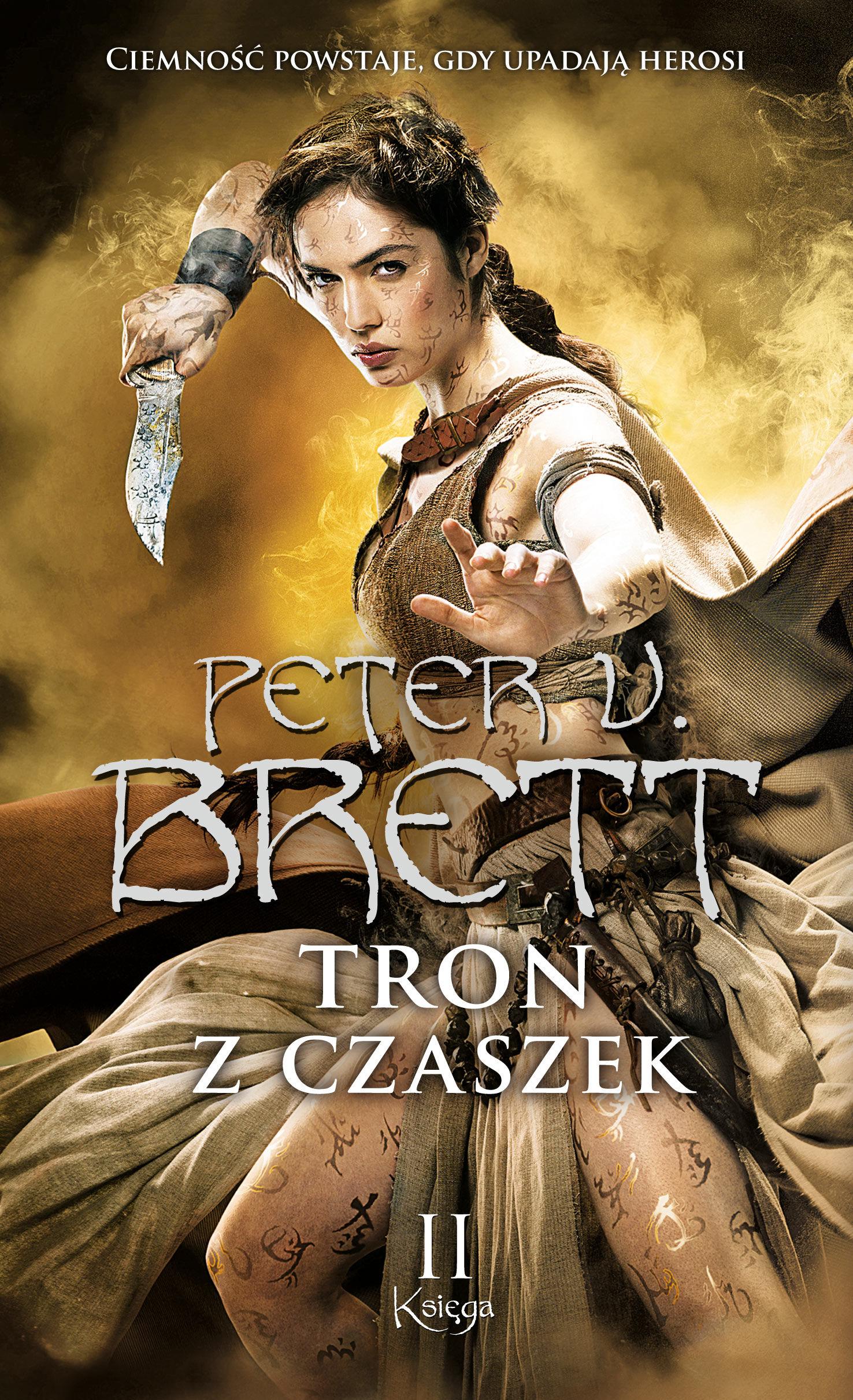 Tron z czaszek. Księga 2 - Peter V. Brett - ebook