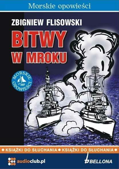 Bitwy w mroku Zbigniew Flisowski audiobook
