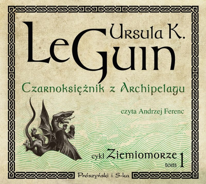 Czarnoksiężnik z Archipelagu - Ursula Kroeber Le Guin - audiobook