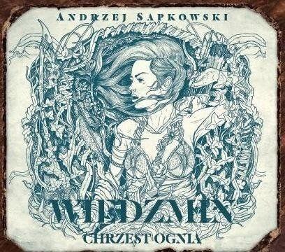 Wiedźmin Chrzest ognia - Andrzej Sapkowski