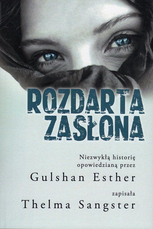 Rozdarta zasłona - Gulshan Esther, Thelma Sangster - oprawa miękka