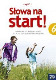 Język polski słowa na start! podręcznik dla klasy 6 część 1 szkoły podstawowej 33042 338/5/2014/2016 ZAKŁADKA DO KSIĄŻEK GRATIS DO KAŻDEGO...