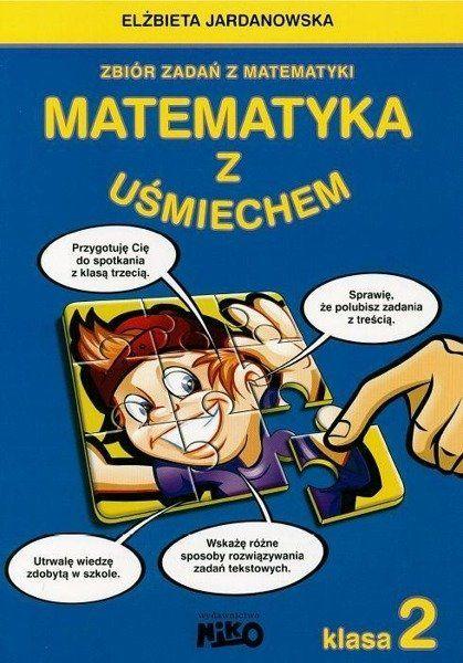 Matematyka z uśmiechem Klasa 2 NIKO - Elżbieta Jardanowska