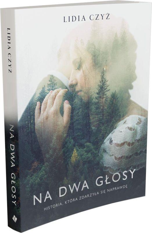 Na dwa głosy - Lidia Czyż - powieść na faktach
