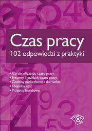 Czas pracy - 102 odpowiedzi z praktyki - Ebook.