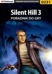 Silent Hill 3 - poradnik do gry - Ebook.