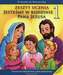 Religia jesteśmy w rodzinie pana Jezusa ćwiczenia dla klasy 1 szkoły podstawowej AZ-11-01/10-KR-1/11 ZAKŁADKA DO KSIĄŻEK GRATIS DO KAŻDEGO...