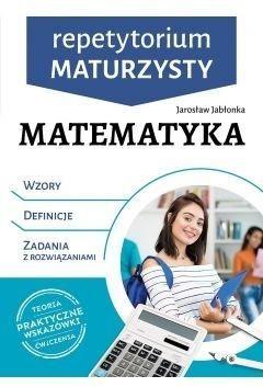 Repetytorium maturzysty. Matematyka - Jarosław Jabłonka