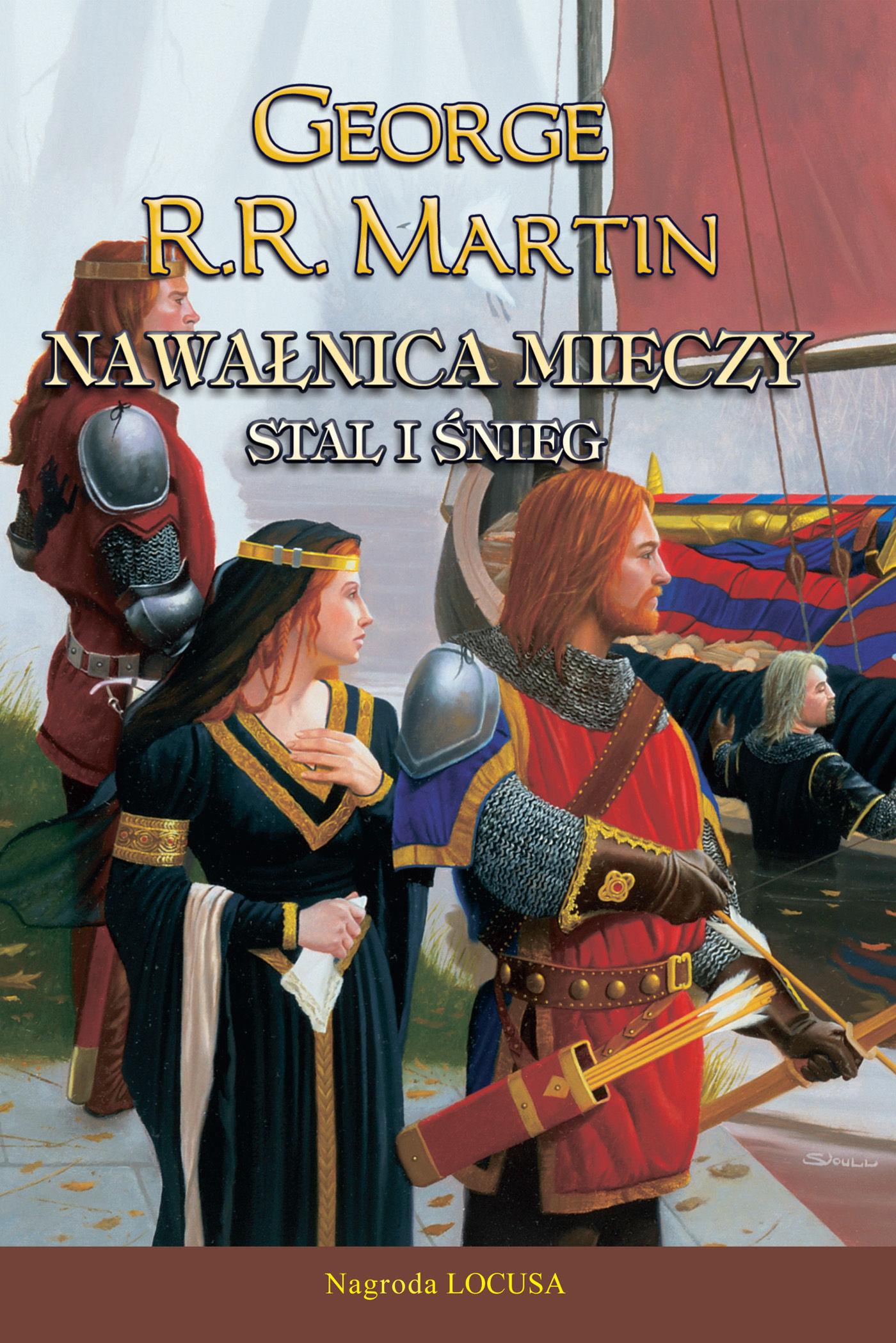 Nawałnica mieczy: Stal i śnieg - George R.R. Martin - ebook