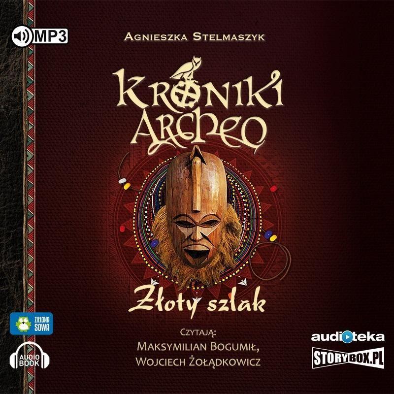 Kroniki Archeo T.11 Złoty szkal audiobook ZAKŁADKA DO KSIĄŻEK GRATIS DO KAŻDEGO ZAMÓWIENIA