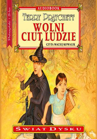 Świat Dysku. Wolni Ciut Ludzie - Audiobook.