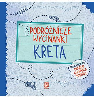 Podróżnicze wycinanki. Kreta. Wydanie 1 - Ebook.