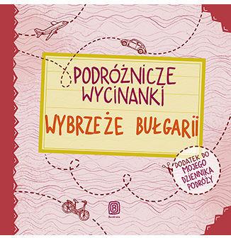 Podróżnicze wycinanki. Wybrzeże Bułgarii. Wydanie 1 - Ebook.
