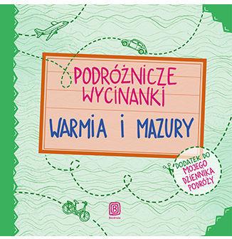 Podróżnicze wycinanki. Warmia i Mazury. Wydanie 1 - Ebook.
