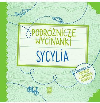 Podróżnicze wycinanki. Sycylia. Wydanie 1 - Ebook.