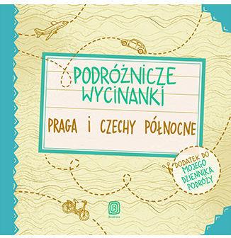 Podróżnicze wycinanki. Praga i Czechy północne. Wydanie 1 - Ebook.