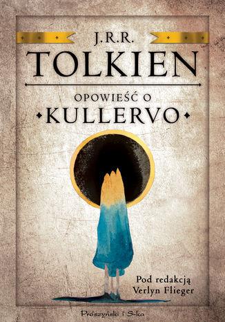 Opowieść o Kullervo - Ebook.