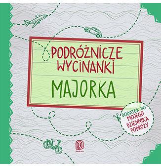 Podróżnicze wycinanki. Majorka. Wydanie 1 - Ebook.