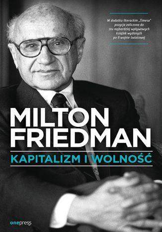 Kapitalizm i wolność - dostawa GRATIS!.