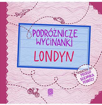 Podróżnicze wycinanki. Londyn. Wydanie 1 - Ebook.
