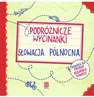 Podróżnicze wycinanki. Słowacja północna. Wydanie 1 - Ebook.