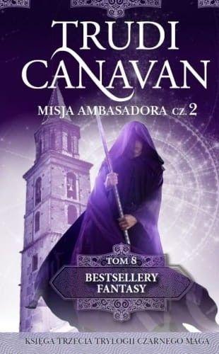 MISJA AMBASADORA cz.2 Trudi Canavan