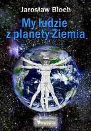 My, ludzie z planety Ziemia - Ebook.