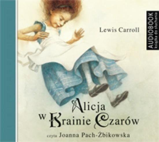 Alicja w Krainie Czarów Książka audio CD MP3 - Lewis Carroll