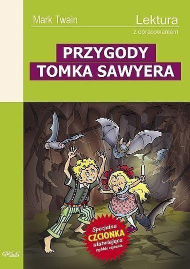 Przygody Tomka Sawyera z oprac. GREG - Mark Twain