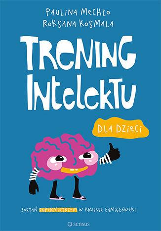 Trening intelektu dla dzieci - dostawa GRATIS!.