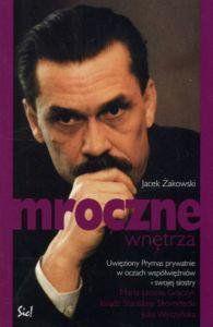 Mroczne wnętrza Jacek Żakowski