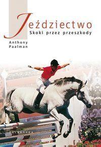 Jeździectwo Skoki przez przeszkody - Anthony Paalman